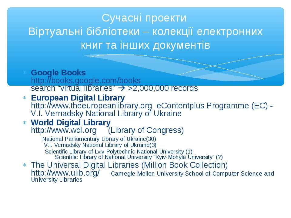 "Google Books http://books.google.com/books search ""virtual libraries"" >2,000,..."
