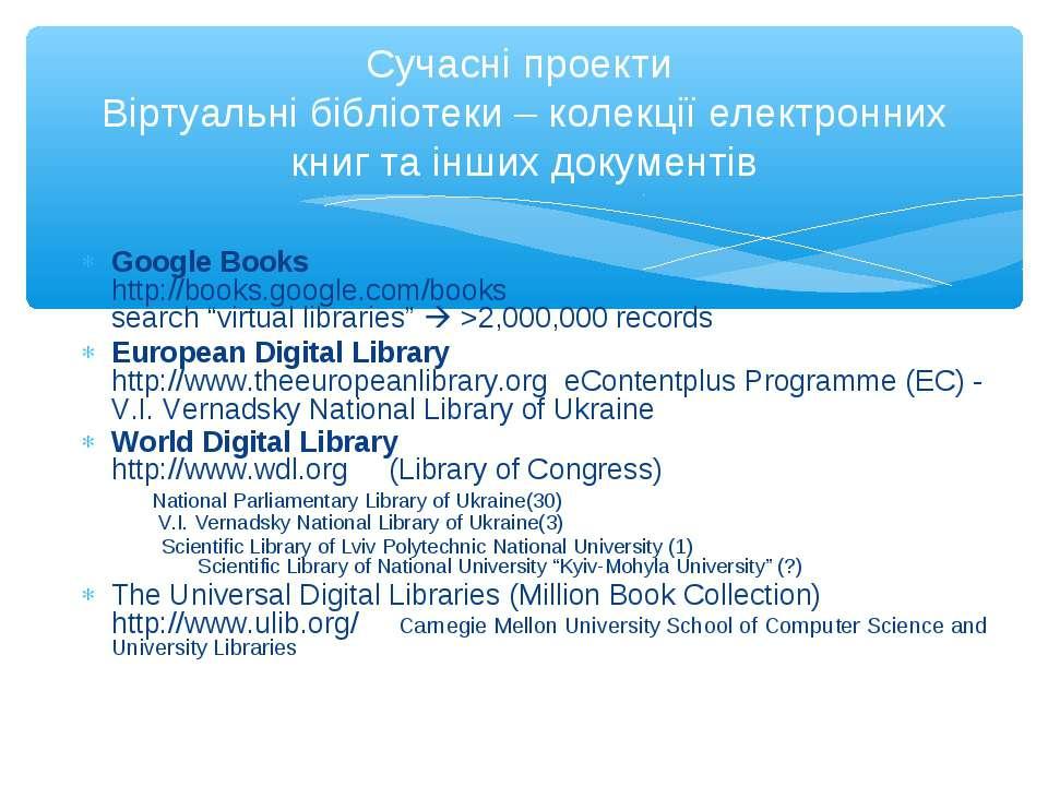 "Google Books http://books.google.com/books search ""virtual libraries"" >2,000,..."