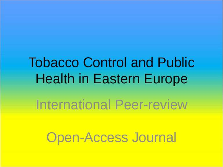 Tobacco Control and Public Health in Eastern Europe International Peer-review...