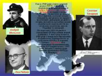 Уже в 1940 році стався перший розкол ОУН: націоналісти поділилися на прихильн...