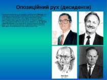 Опозиційний рух (дисиденти) Національно-визвольний рух активізувався у другій...