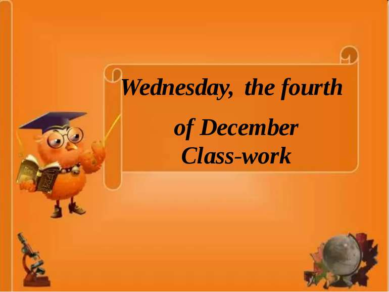 of December Class-work Wednesday, the fourth