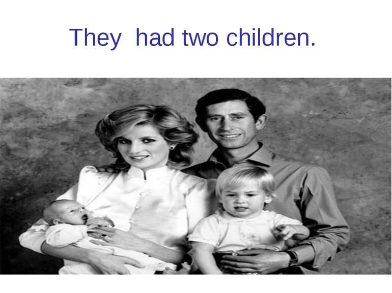 They had two children.