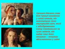 Аромат дівчини стає для Гренуя вказівним у світі запахів, він конституює його...