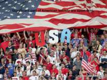 Significant part of American society are sport fans.