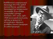Найвідоміший американський драматург Ю.О'Ніл зробив значний внесок у розвиток...