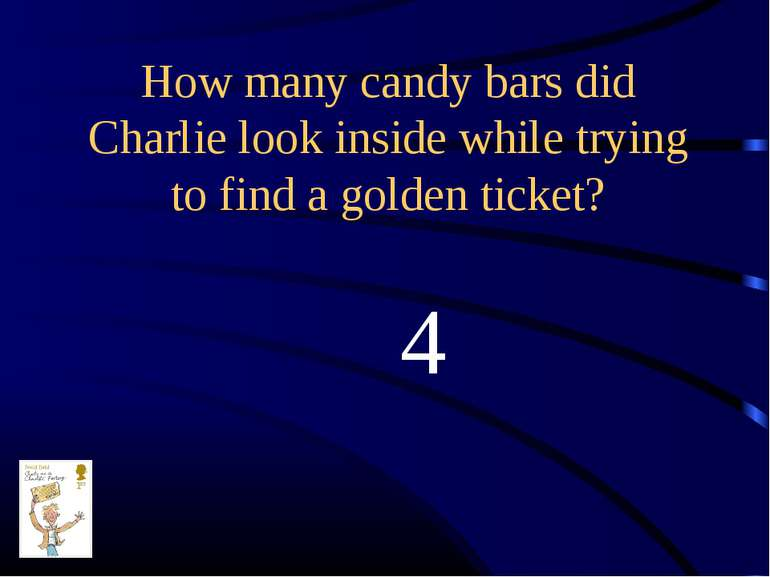 How many candy bars did Charlie look inside while trying to find a golden tic...