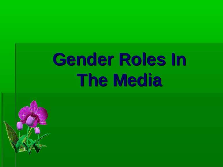 Gender Roles In The Media