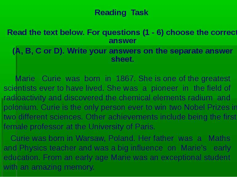 Reading Task Read the text below. For questions (1 - 6) choose the correct an...