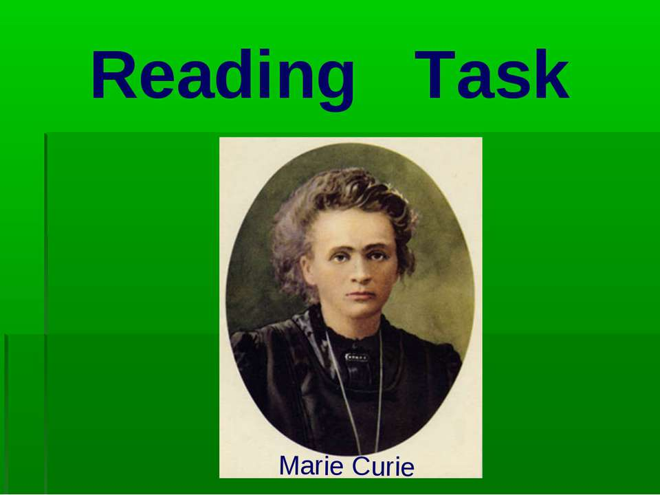 Reading Task Marie Curie