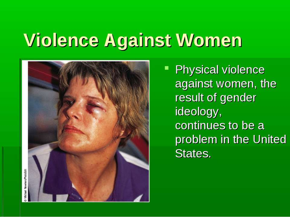 Violence Against Women Physical violence against women, the result of gender ...