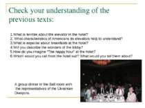 Check your understanding of the previous texts: 1.What is terrible about the ...