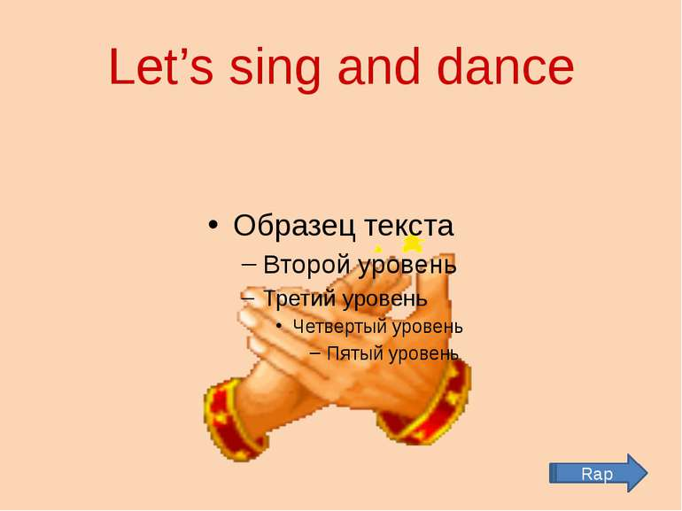 Let's sing and dance Rap