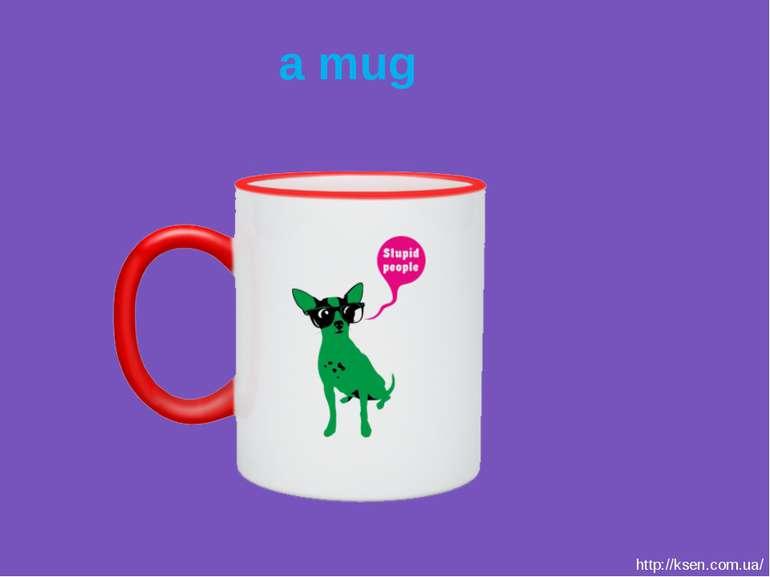 a mug http://ksen.com.ua/