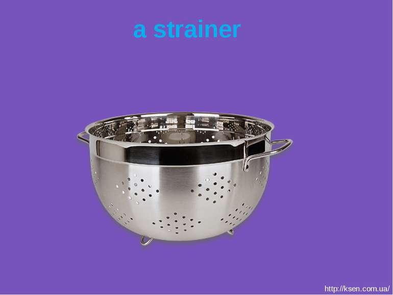 a strainer http://ksen.com.ua/