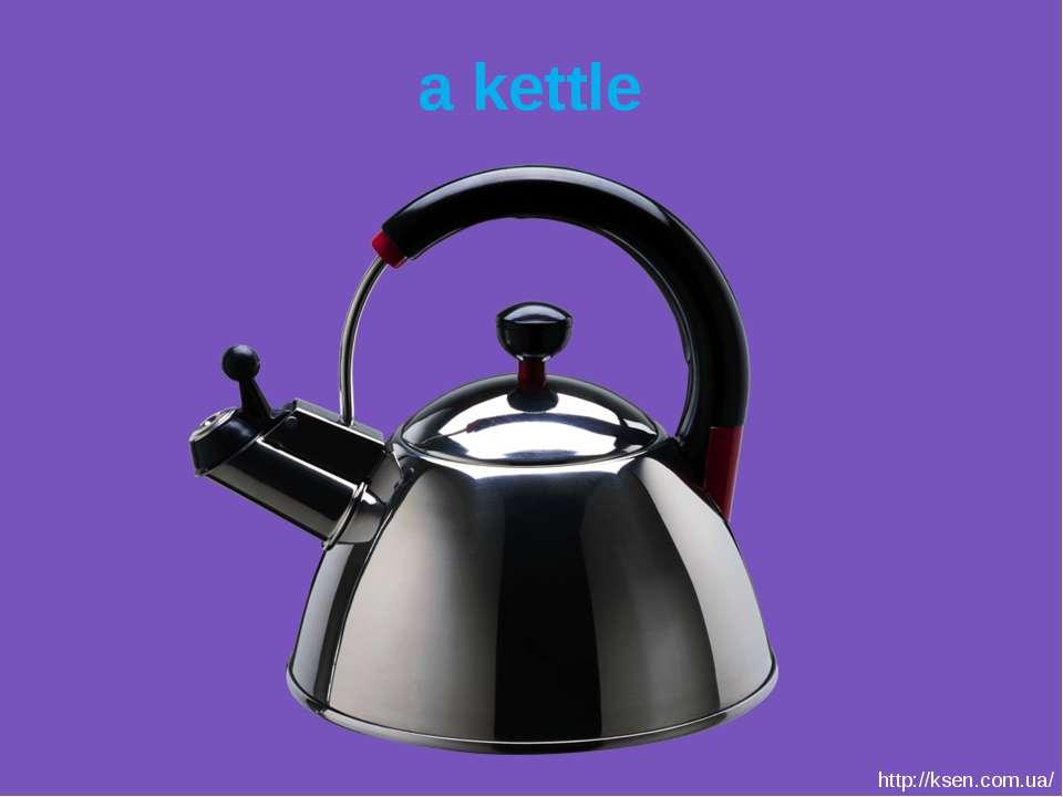 a kettle http://ksen.com.ua/
