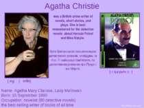 Agatha Christie Name: Agatha Mary Clarissa, Lady Mallowan Born: 15 September ...