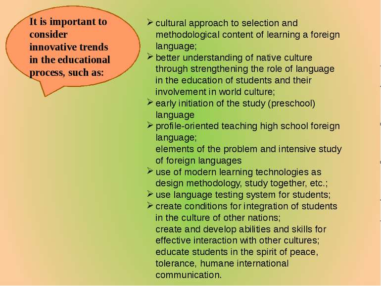 It is important to consider innovative trends in the educational process, suc...