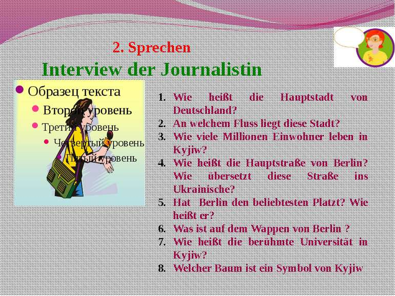 2. Sprechen Interview der Journalistin Wie heißt die Hauptstadt von Deutschl...