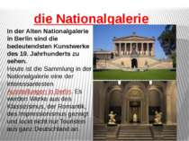 die Nationalgalerie In der Alten Nationalgalerie in Berlin sind die bedeutend...