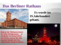 Das Berliner Rathaus Es wurde im 19.Jahrhundert gebaut. liegt an der Rathauss...