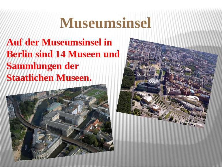 Museumsinsel Auf der Museumsinsel in Berlin sind 14 Museen und Sammlungen der...