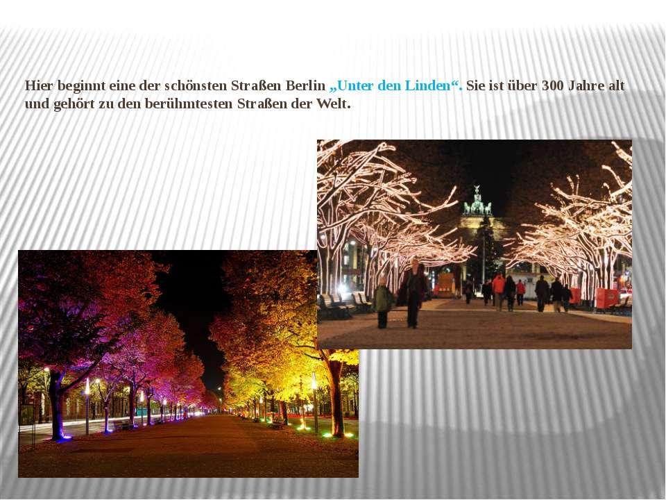 """Hier beginnt eine der schönsten Straßen Berlin """"Unter den Linden"""". Sie ist üb..."""