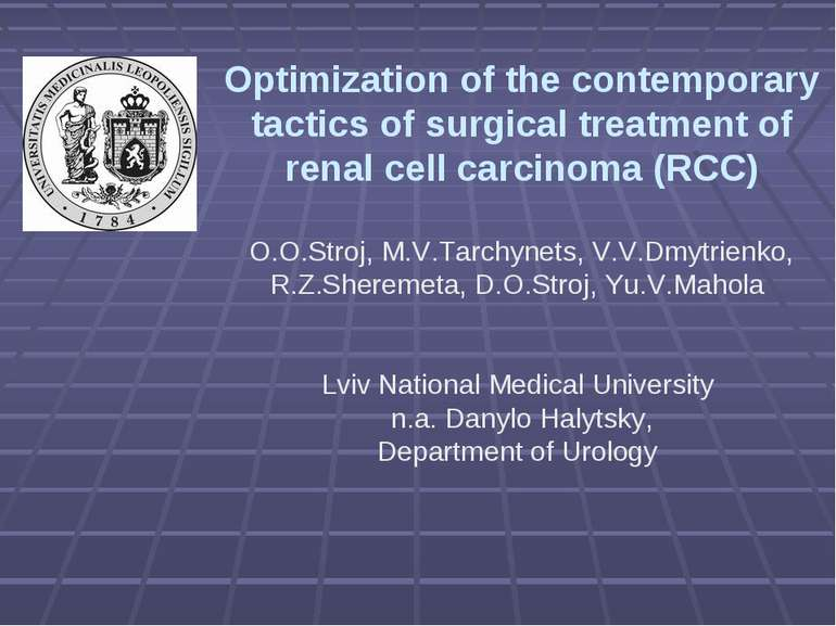 Optimization of the contemporary tactics of surgical treatment of renal cell ...