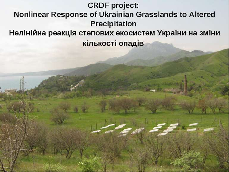 CRDF project: Nonlinear Response of Ukrainian Grasslands to Altered Precipita...