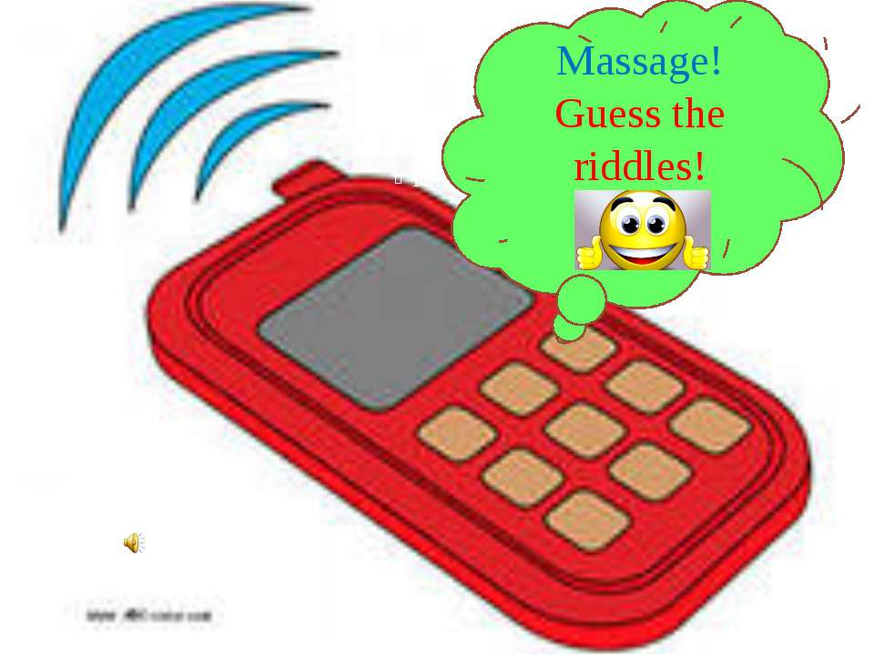 Massage! Guess the riddles!