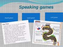 Speaking games word games Board games card games