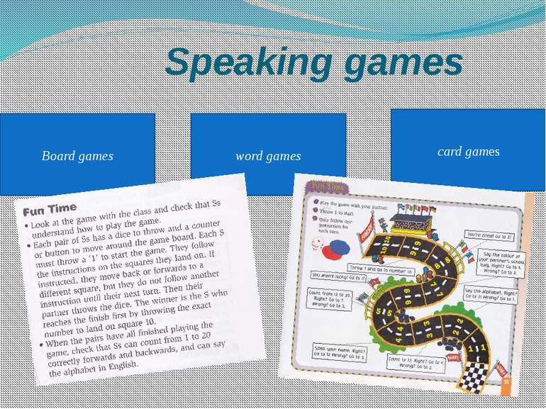 Speaking games word games Board games card games