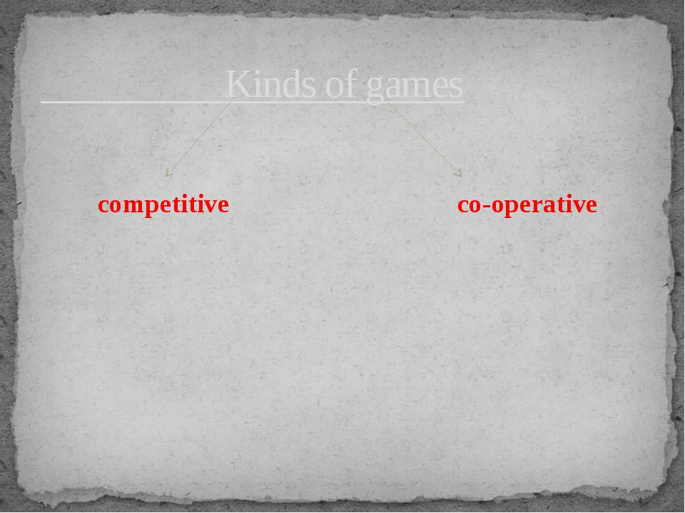 Kinds of games competitive co-operative