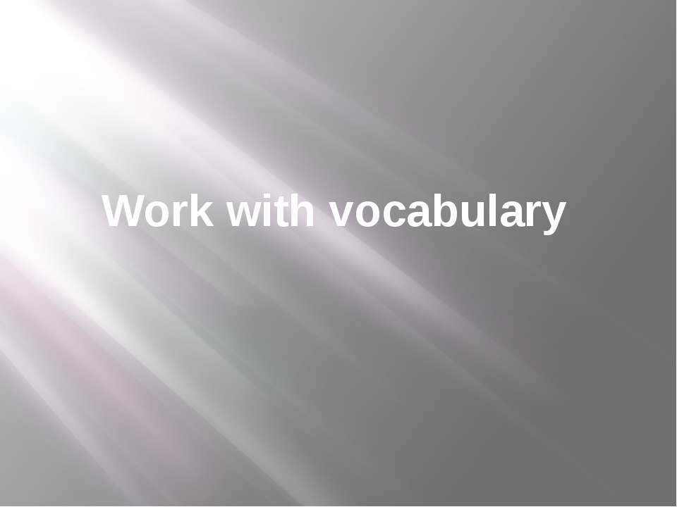 Work with vocabulary