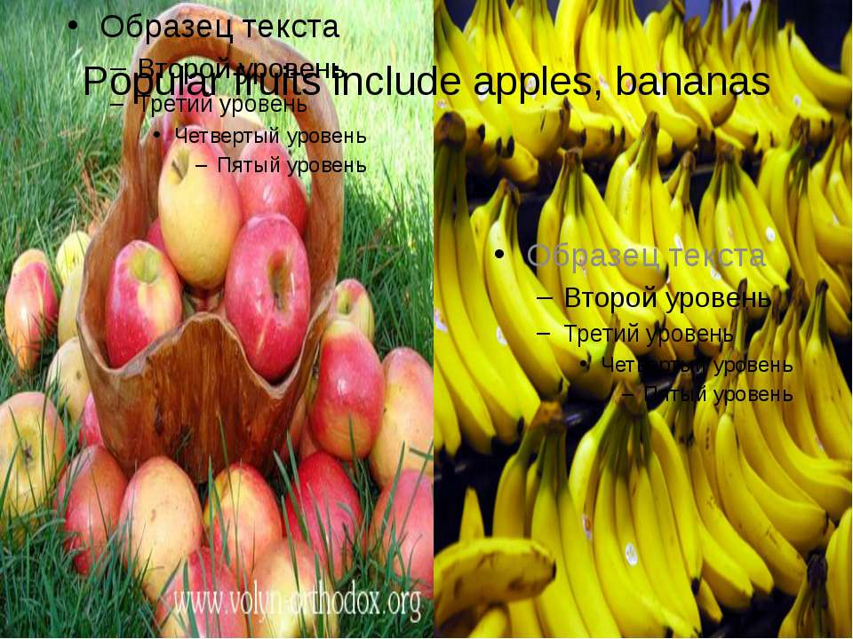 Popular fruits include apples, bananas
