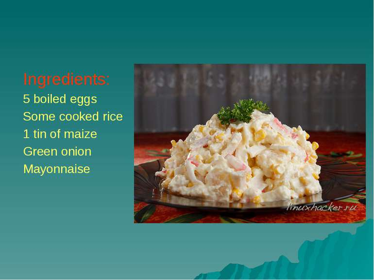 Ingredients: 5 boiled eggs Some cooked rice 1 tin of maize Green onion Mayonn...