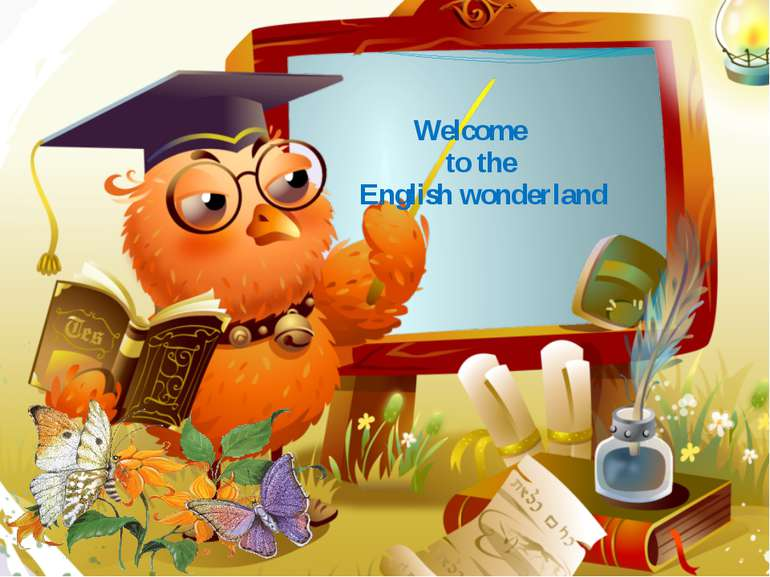 Welcome to the English wonderland