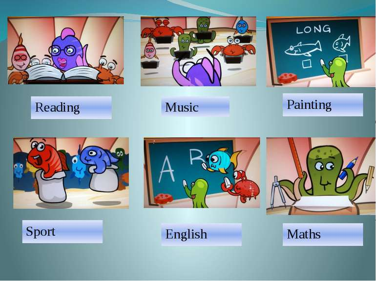 Music Sport Painting Reading English Maths