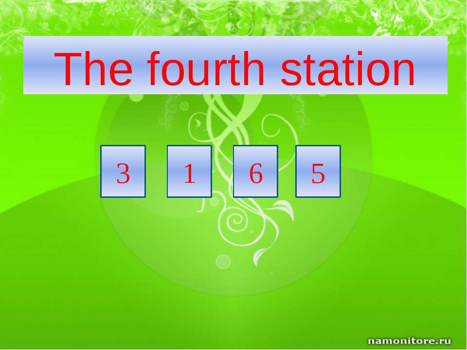 3 5 6 1 The fourth station
