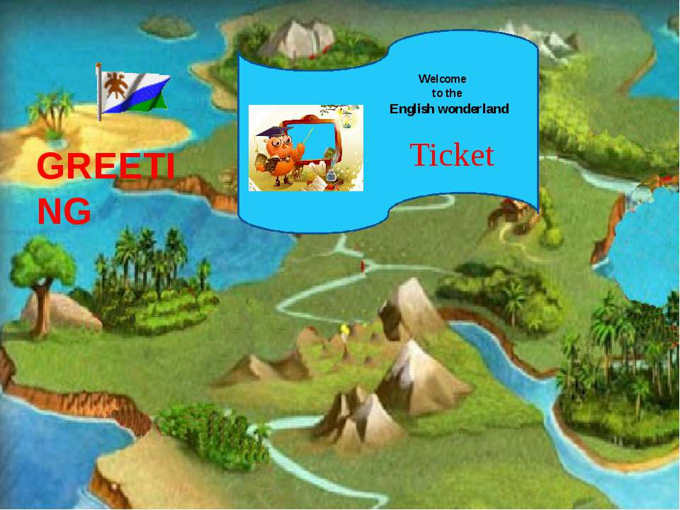 GREETING Ticket Welcome to the English wonderland