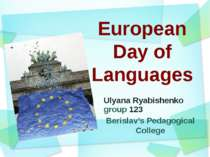 European Day of Languages Ulyana Ryabishenko group 123 Berislav's Pedagogical...