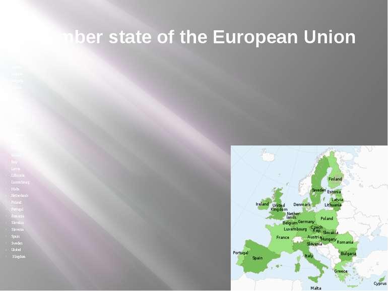Member state of the European Union Austria Belgium Bulgaria Cyprus Czech Repu...