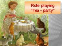 "Role playing ""Tea – party"""