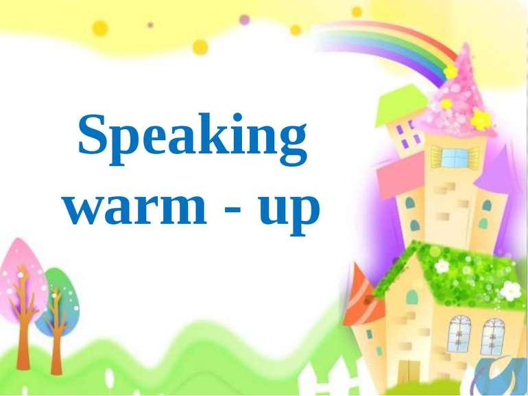 Speaking warm - up