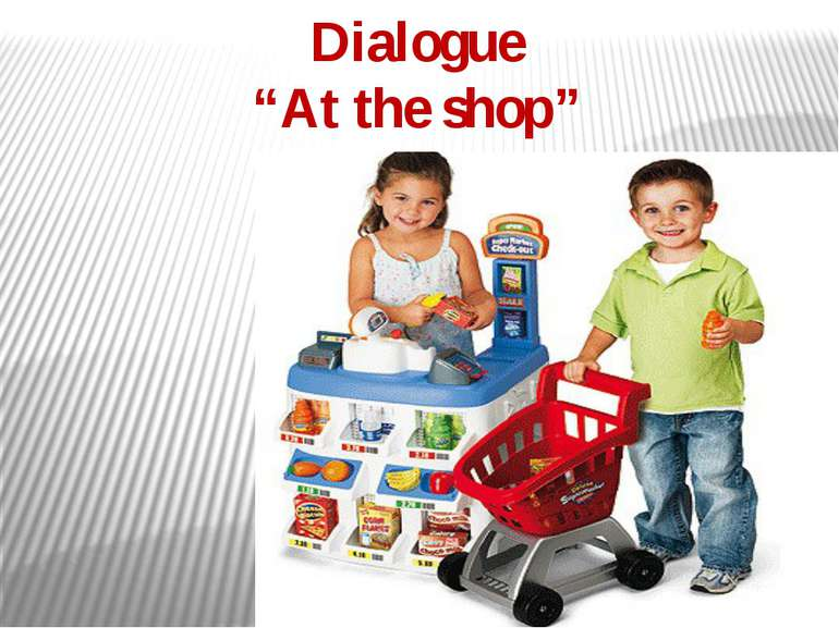 "Dialogue ""At the shop"""