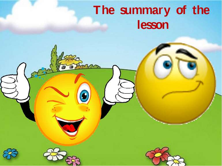 The summary of the lesson