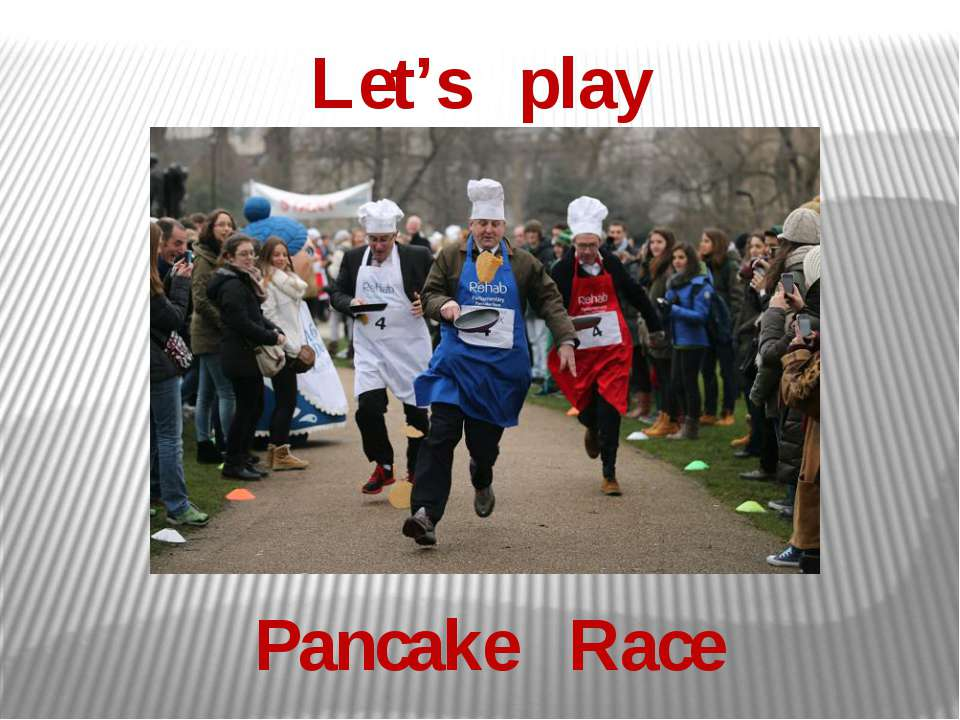 Let's play Pancake Race