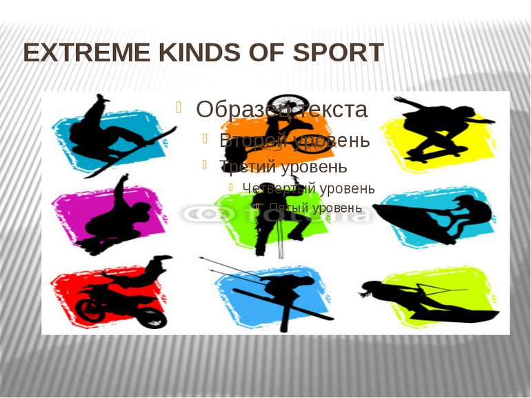 EXTREME KINDS OF SPORT