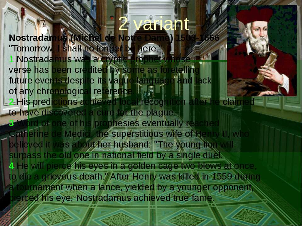 "2 variant Nostradamus (Michel de Notre Dame) 1503-1566 ""Tomorrow, I shall no ..."