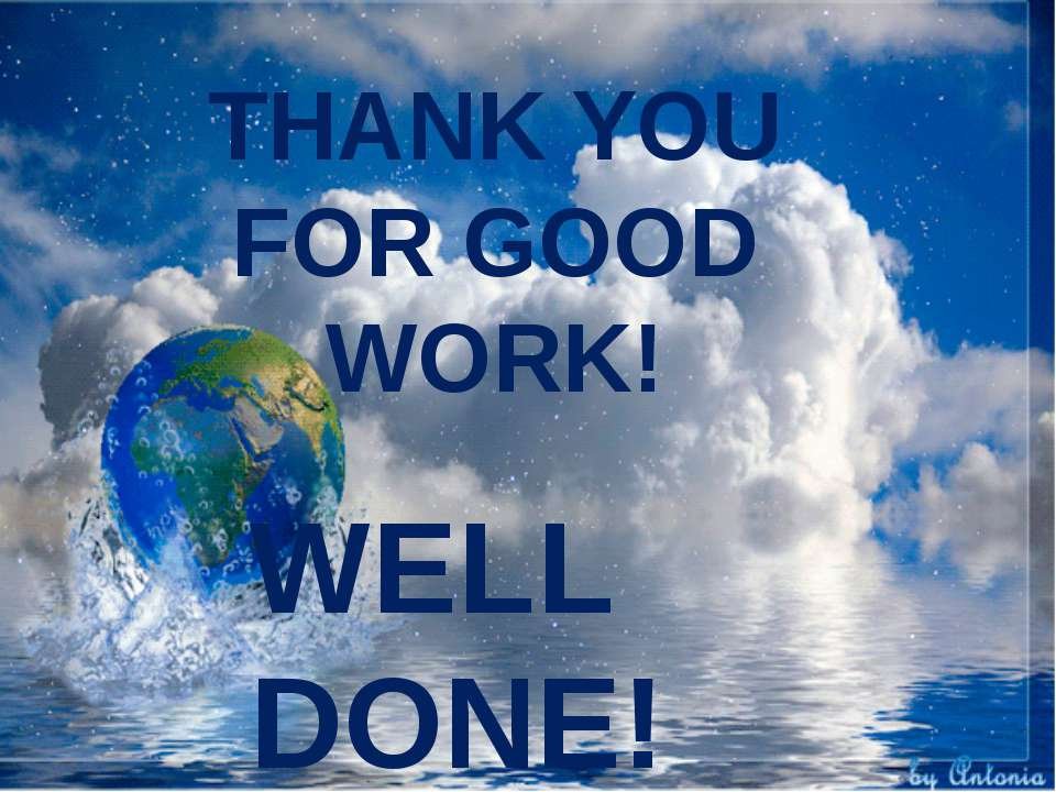 THANK YOU FOR GOOD WORK! WELL DONE!